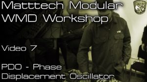 Matttech Modular – WMD Workshop: Video 7 [divkid]