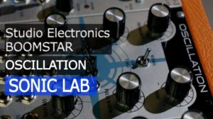 Studio Electronics – Oscillation VCO [sonicstate]