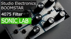 Studio Electronics – Boomstar 4075 Filter [sonicstate]