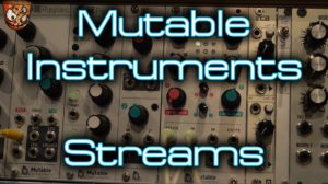 Mutable Instruments – Streams [divkid]