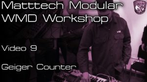 Matttech Modular – WMD Workshop: Video 9 [divkid]