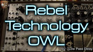 Rebel Technology – OWL Modular [divkid]