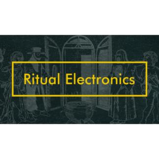 Ritual Electronics